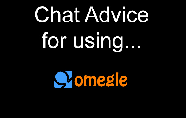 Omegle Chat Tips