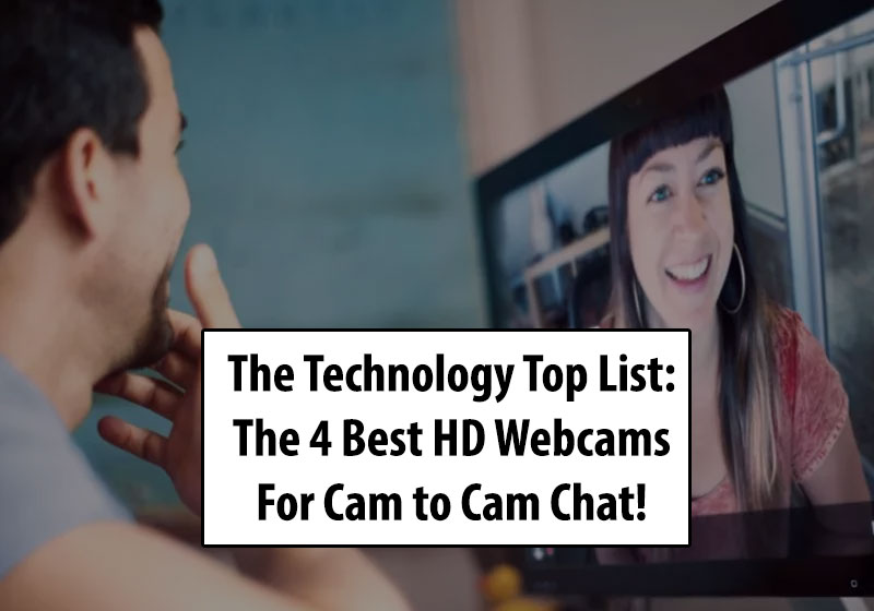 Best HD webcams for cam to cam chat
